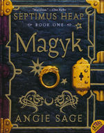 Septimus Heap nr. 1: Magyk (Sage, Angie)