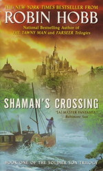 Soldier Son Trilogy, The nr. 1: Shaman's Crossing (Hobb, Robin)