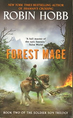 Soldier Son Trilogy, The nr. 2: Forest Mage (Hobb, Robin)