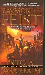 Darkwar Saga nr. 2: Into a Dark Realm (Feist, Raymond E.)