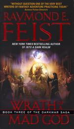 Darkwar Saga nr. 3: Wrath of a Mad God (Feist, Raymond E.)