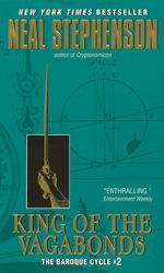 Baroque Cycle  nr. 2: King of the Vagabonds (Stephenson, Neal)