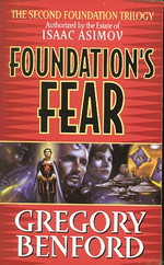 Second Age, The nr. 1: Foundation's Fear (af Gregory Benford) (Asimov, Isaac)