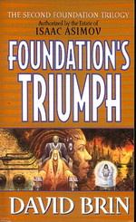Second Age, The nr. 3: Foundation's Triumph (af David Brin) (Asimov, Isaac)
