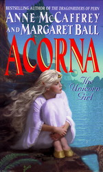 Adventures of the Unicorn Girl nr. 1: Acorna, The Unicorn Girl (m M. Ball) (McCaffrey, Anne)
