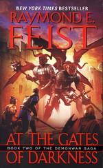 Demonwar Saga nr. 2: At the Gates of Darkness (Feist, Raymond E.)