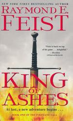 Firemane Saga, The nr. 1: King of Ashes (Feist, Raymond E.)