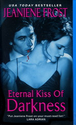 Night Huntress World nr. 2: Eternal Kiss of Darkness (Frost, Jeaniene)
