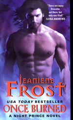 Night Prince nr. 1: Once Burned (Frost, Jeaniene)