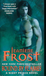 Night Prince nr. 3: Bound by Flames (Frost, Jeaniene)