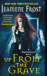 Night Huntress nr. 7: Up From the Grave (Frost, Jeaniene)