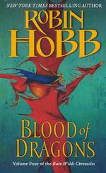 Rain Wild Chronicles  nr. 4: Blood of Dragons (Hobb, Robin)