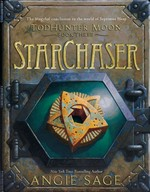 Septimus Heap: TodHunter Moon nr. 3: StarChaser (Sage, Angie)