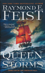 Firemane Saga, The nr. 2: Queen of Storms (Feist, Raymond E.)