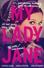 Lady Janies, The (TPB) nr. 1: My Lady Jane  (m. Brodi Ashton og Jodi Meandows) (Hand, Cynthia)