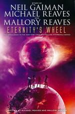 InterWorld (TPB) nr. 3: Eternity's Wheel (af Michael Reaves & Mallory Reaves) 9781506712475 (Gaiman, Neil)