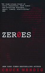 Zeroes nr. 1: Zeroes (Wendig, Chuck)