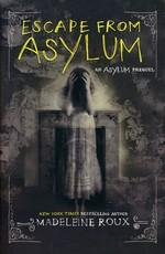Asylum (TPB) nr. 0,5: Escape From Asylum (Roux, Madeleine)