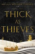 Queen's Thief, The (TPB) nr. 5: Thick as Thieves (Turner, Megan Whalen)