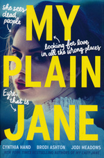 Lady Janies, The (TPB) nr. 2: My Plain Jane (m. Brodi Ashton og Jodi Meandows) (Hand, Cynthia)