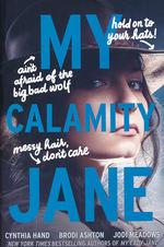 Lady Janies, The (TPB) nr. 3: My Calamity Jane (m. Brodi Ashton og Jodi Meandows) (Hand, Cynthia)