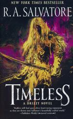 R.A. Salvatore's Legend of Drizzt nr. 1: Timeless (Forgotten Realms)