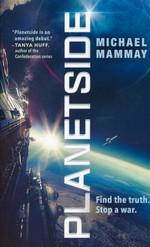 Planetside nr. 1: Planetside (Mammay, Michael)