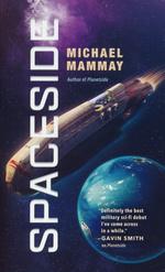 Planetside nr. 2: Spaceside (Mammay, Michael)
