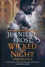 Night Rebel nr. 3: Wicked All Night (Frost, Jeaniene)