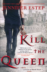 Crown of Shards (TPB) nr. 1: Kill the Queen (Estep, Jennifer)
