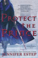 Crown of Shards (TPB) nr. 2: Protect the Prince (Estep, Jennifer)