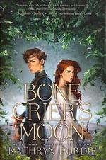 Bone Grace (TPB) nr. 1: Bone Crier's Moon (Purdie, Kathryn)