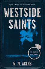 Gilda Carr Tiny Mystery, A (TPB) nr. 2: Westside Saints (Akers, W.M.)