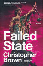 Dystopian Lawyer Series (TPB) nr. 2: Failed State (Brown, Christopher)