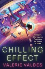 Chilling Effect (TPB) nr. 1: Chilling Effect (Valdes, Valerie)