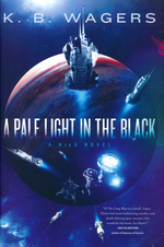 NeoG (HC) nr. 1: Pale Light in the Black, A (Wagers, K. B.)
