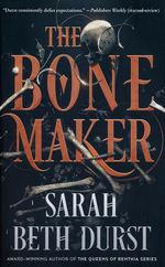 Bone Maker, The (TPB) (Durst, Sarah Beth)
