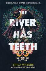 River Has Teeth, The (HC) (Waters, Erica)