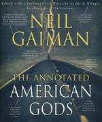 American Gods (HC)American Gods: The Annotated American Gods (Gaiman, Neil)