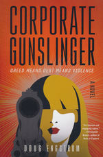 Corporate Gunslinger (TPB) (Engstrom, Doug)