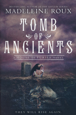 House of Furies (TPB) nr. 3: Tomb of Ancients (Roux, Madeleine)