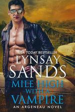 Argeneau Vampires nr. 33: Mile High with a Vampire (Sands, Lynsay)