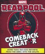 Deadpool (HC)Deadpool: Comeback Creator (Marvel   )