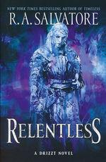 R.A. Salvatore's Legend of Drizzt (TPB) nr. 3: Relentless (Forgotten Realms)