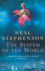 Baroque Cycle Omnibus (TPB) nr. 3: System of the World, The (Solomon's Gold, Currency, The System of the World) (Stephenson, Neal)