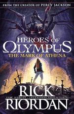 Heroes of the Olympus, The (TPB) nr. 3: Mark of Athena (Riordan, Rick)