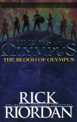 Heroes of the Olympus, The (TPB) nr. 5: Blood of Olympus, The (Riordan, Rick)
