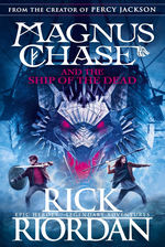 Magnus Chase and the Gods of Asgard (TPB) nr. 3: Ship of the Dead, The (Riordan, Rick)