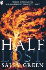 Half Life Trilogy (TPB) nr. 3: Half Lost (Green, Sally)