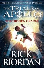 Trials of Apollo, The (TPB) nr. 1: Hidden Oracle, The (Riordan, Rick)